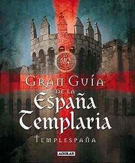 Templarios: Claves ocultas en catedrales góticas, vírgenes negras y la búsqueda del Santo Grial en España eBook: Morales, José Manuel: Amazon.es: Tienda Kindle