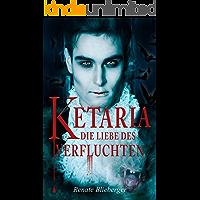 Ketaria - Die Liebe des Verfluchten