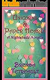 Unicorns and Paper Hearts: A Nightshade Novella (The Nightshade Saga)