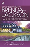 Wishes for Tomorrow: An Anthology (The Westmorelands)
