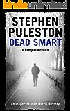 Dead Smart: A prequel novella (Inspector John Marco Mysteries)