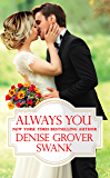 Always You (Bachelor Brotherhood Book 3) (English Edition)