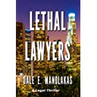 Lethal Lawyers (Sophia Christopoulos Legal Thriller Series)