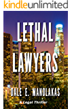 Lethal Lawyers (Sophia Christopoulos Legal Thriller Series Book 1)