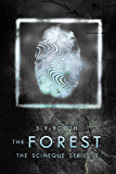 The Forest (The Scinegue Series Book 3)