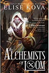 The Alchemists of Loom (Loom Saga Book 1) Kindle Edition