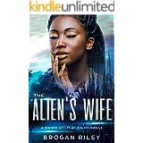 The Alien's Wife: A BWWM Sci-Fi Alien Romance (Sci-Fi Romance Book 1)