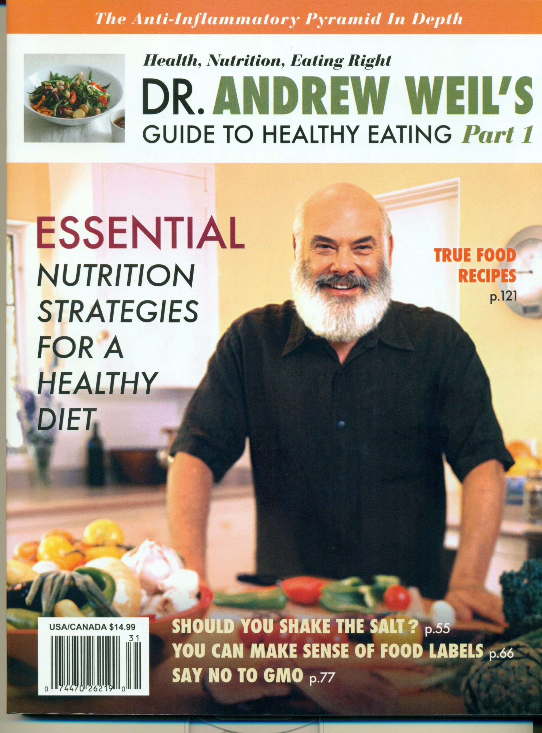 Dr. Andrew Weil\'s Guide to Healthy Eating (part 1): various ...