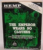 The Emperor Wears No Clothes: The Emperor Wears No Clothes