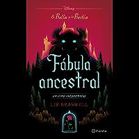 La Bella y la Bestia. Fábula ancestral