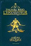 L'Épouvanteur, Tome 14 : Thomas ward l'épouvanteur (French Edition)