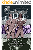 The Continentals: That Shape Am I: Book One: A Matter of Malice Aforethought (Graphic Novel. Historical Victorian Murder Mystery Thriller Books)