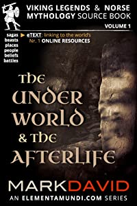 The Underworld and the Afterlife (Viking Legends & Norse Mythology Book 1)