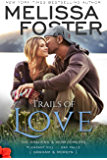 Trails of Love (The Bradens and Montgomerys: Pleasant Hill - Oak Falls Book 3)