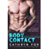 Body Contact (Hands On serial Book 2)