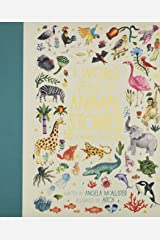 A World Full of Animal Stories: 50 folk tales and legends Hardcover