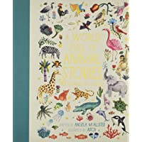 A World Full of Animal Stories: 50 folk tales and legends (World Full of..., 2)