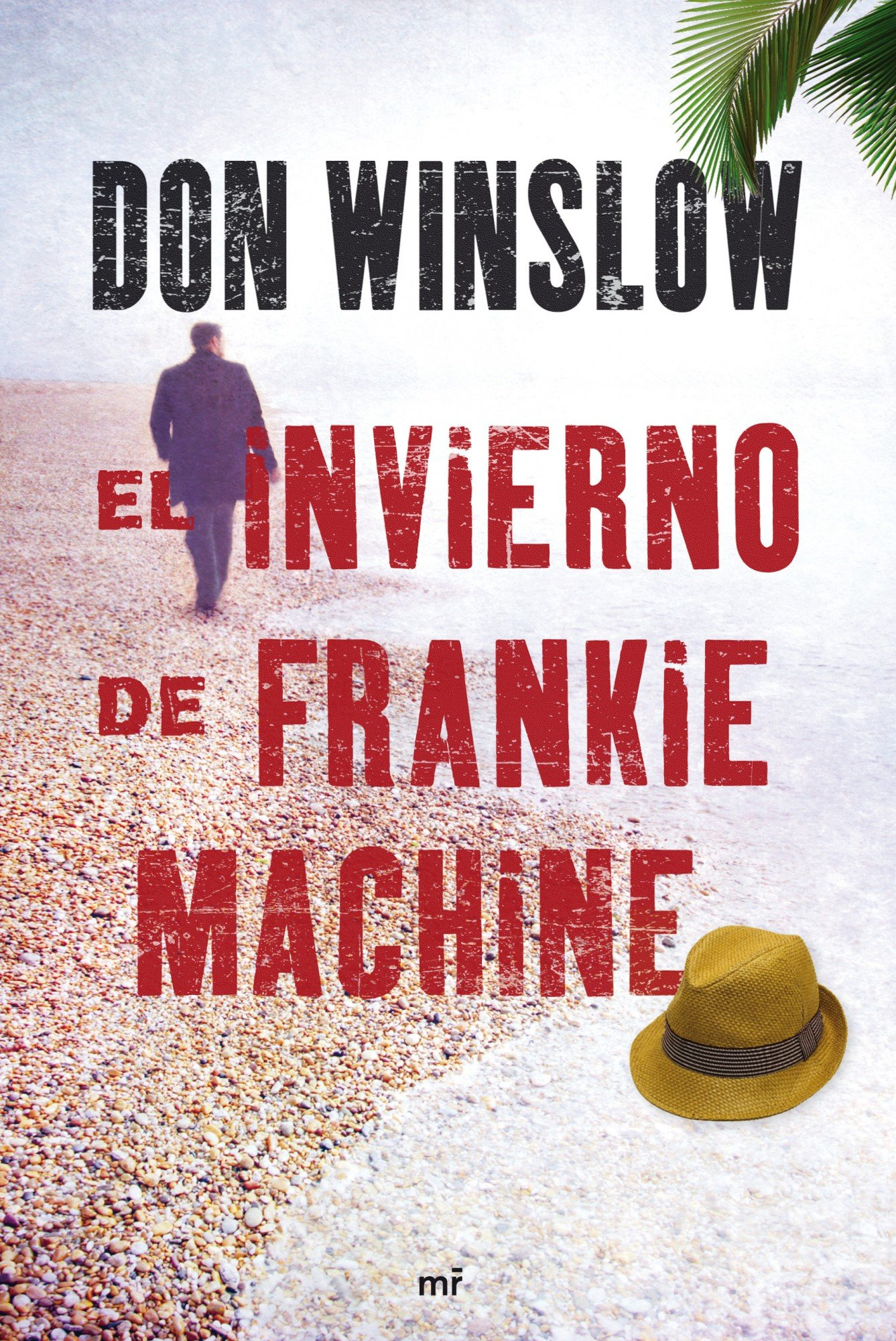 El invierno de Frankie Machine (Spanish Edition): Don Winslow: 9788427036437: Amazon.com: Books