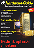 c't Hardware-Guide: Beratung, Praxis, Know-how, Tests