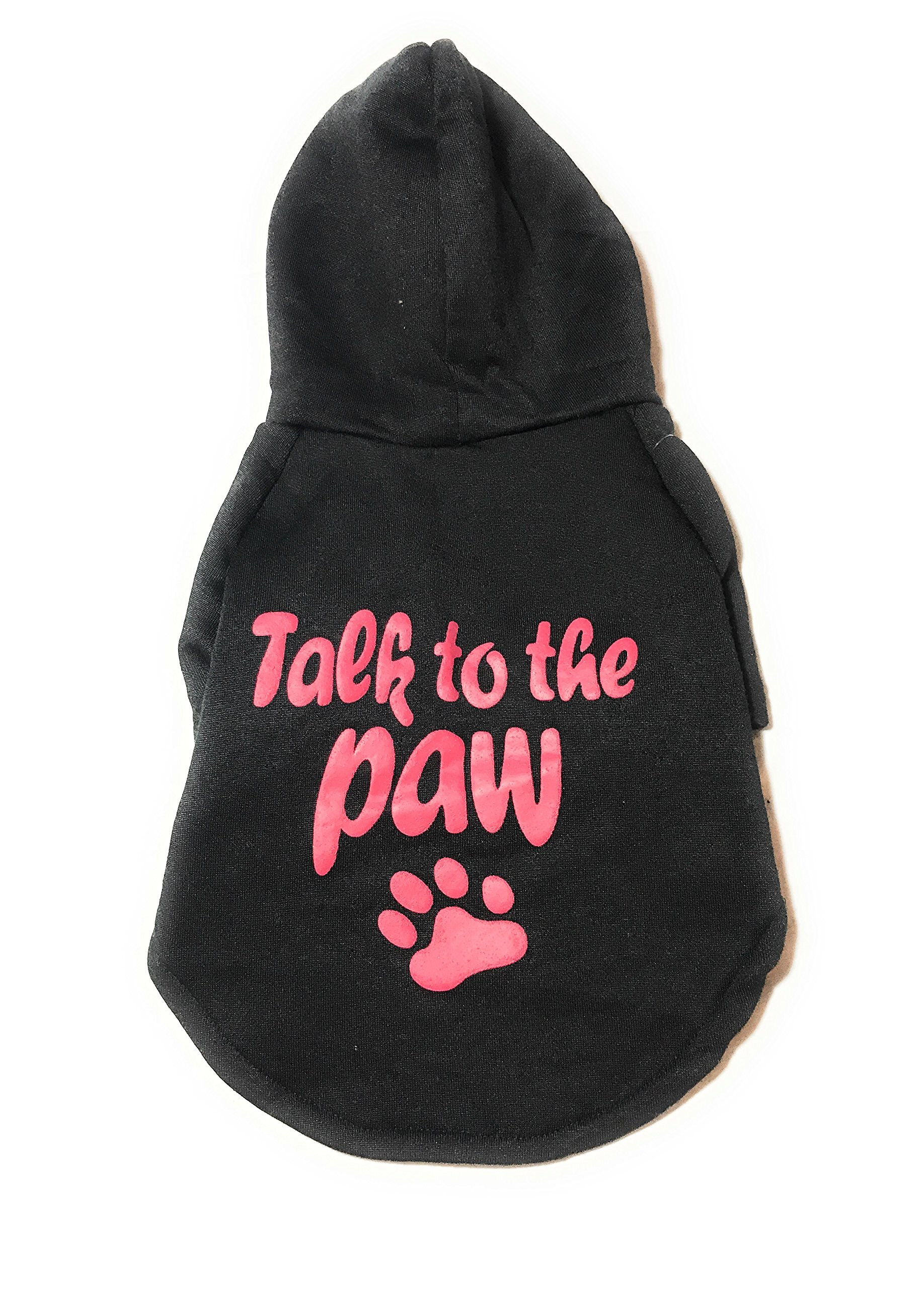 Dog or Puppy Sweater Hoodie ´Talk To The Paw´ Black for Medium or Large Pets M size/ Medium Fashion and Funny Hoodie Shirt Petmont Brand For Boys Or Girls