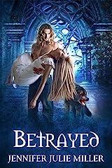 Betrayed (Forsaken Book 2) Kindle Edition