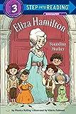Eliza Hamilton: Founding Mother (Step into Reading)