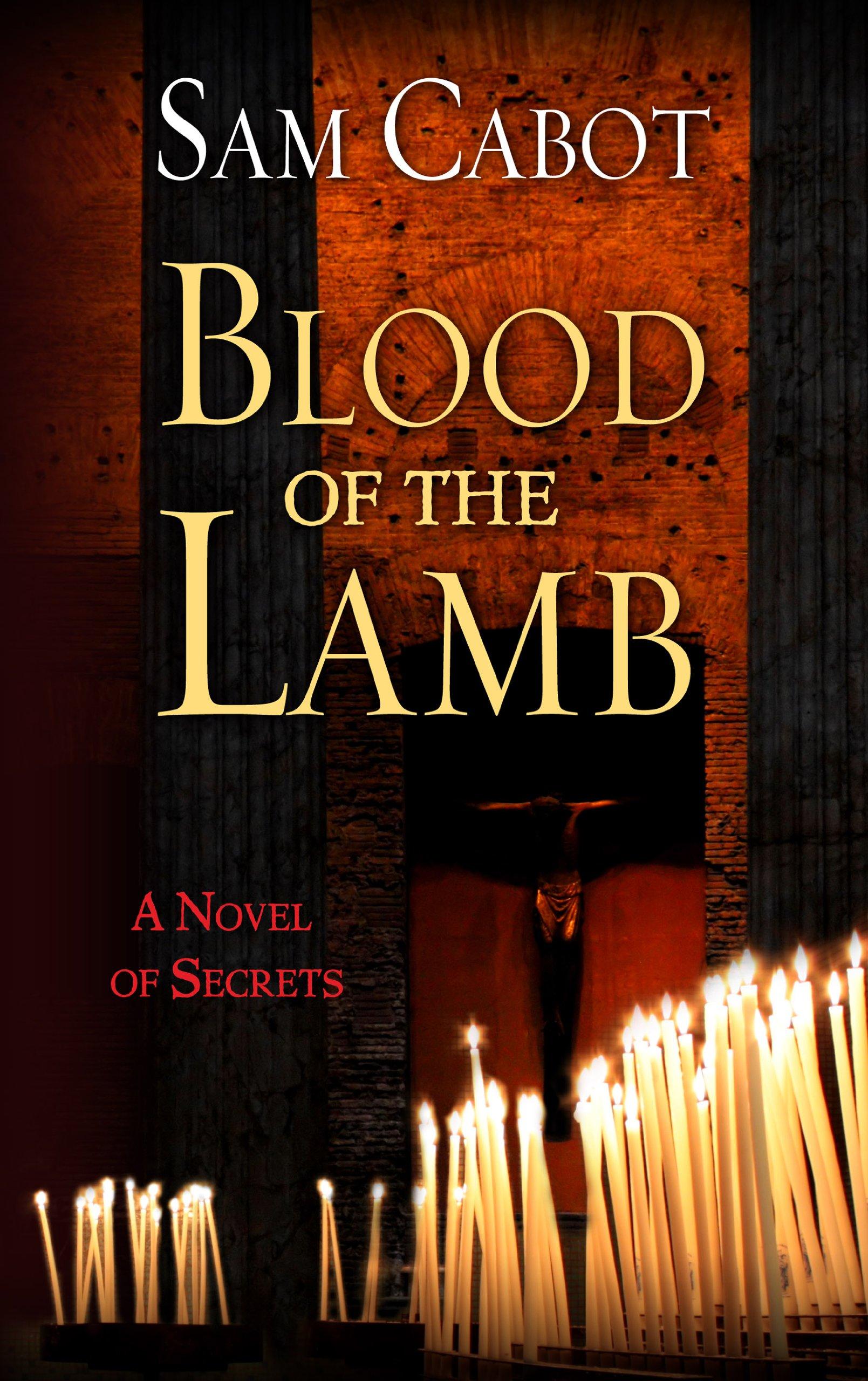 Blood Of The Lamb (Thorndike Press Large Print Thriller) PDF