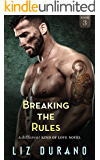 Breaking the Rules (A Different Kind of Love Book 3)