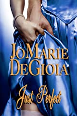 Just Perfect (Book 2.5 Dashing Nobles Series) Kindle Edition
