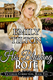 His Blushing Rose (Victorian Correction Book 5)