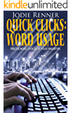 Quick Clicks: Word Usage: Precise Word Choices at Your Fingertips