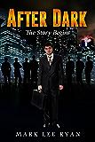 After Dark: The Story Begins (Urban Fantasy Anthologies Book 1)