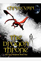 The Dragon Throne (The Four Kingdoms Book 1) Kindle Edition