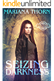 Seizing Darkness (Fur, Fangs, and Fairies Book 1)