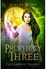 Prophecy of Three: An Irish Witch Urban Fantasy (The Starseed Trilogy Book 1) Kindle Edition