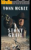 A Stony Grave: A Western Short Story