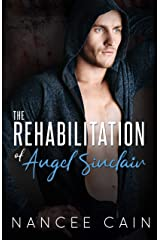 The Rehabilitation of Angel Sinclair (Pine Bluff Book 3) Kindle Edition