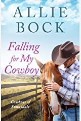 Falling For My Cowboy: A Small Town Sweet and Clean Romance (Cowboys of Sunnydale Book 2) Kindle Edition