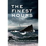 The Finest Hours (Young Readers Edition): The True Story of a Heroic Sea Rescue (True Rescue Series) (English Edition)