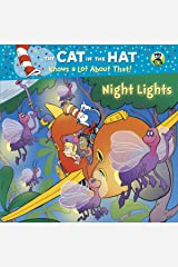 Night Lights (Dr. Seuss/Cat in the Hat) (Pictureback(R)) Kindle Edition