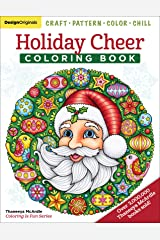 Holiday Cheer Coloring Book: Craft, Pattern, Color, Chill (Design Originals) 40 Fun Christmas Art Activities from Thaneeya McArdle: Snowmen, Elves, and More on Extra-Thick Paper