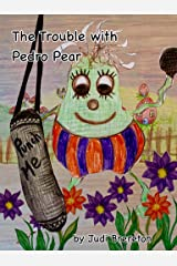 The Problem with Pedro Pear: Jumble House Books (Stories from Five a Day Hill) Kindle Edition