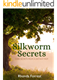 Silkworm Secrets: Dark Secrets from a Distant Past