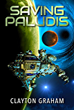Saving Paludis: A stunning extraterrestrial mystery