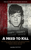 A Need to Kill: The True-Crime Account of John Joubert, Nebraska's Most Notorious Serial Child Killer (English Edition)