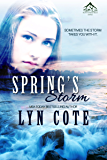Spring's Storm: Clean Wholesome Mystery and Romance (Northern Intrigue Book 4)