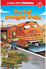 The Full Freight Train (Train Time) Kindle Edition
