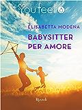 Babysitter per amore (Youfeel): I sentimenti sono come un passo di danza