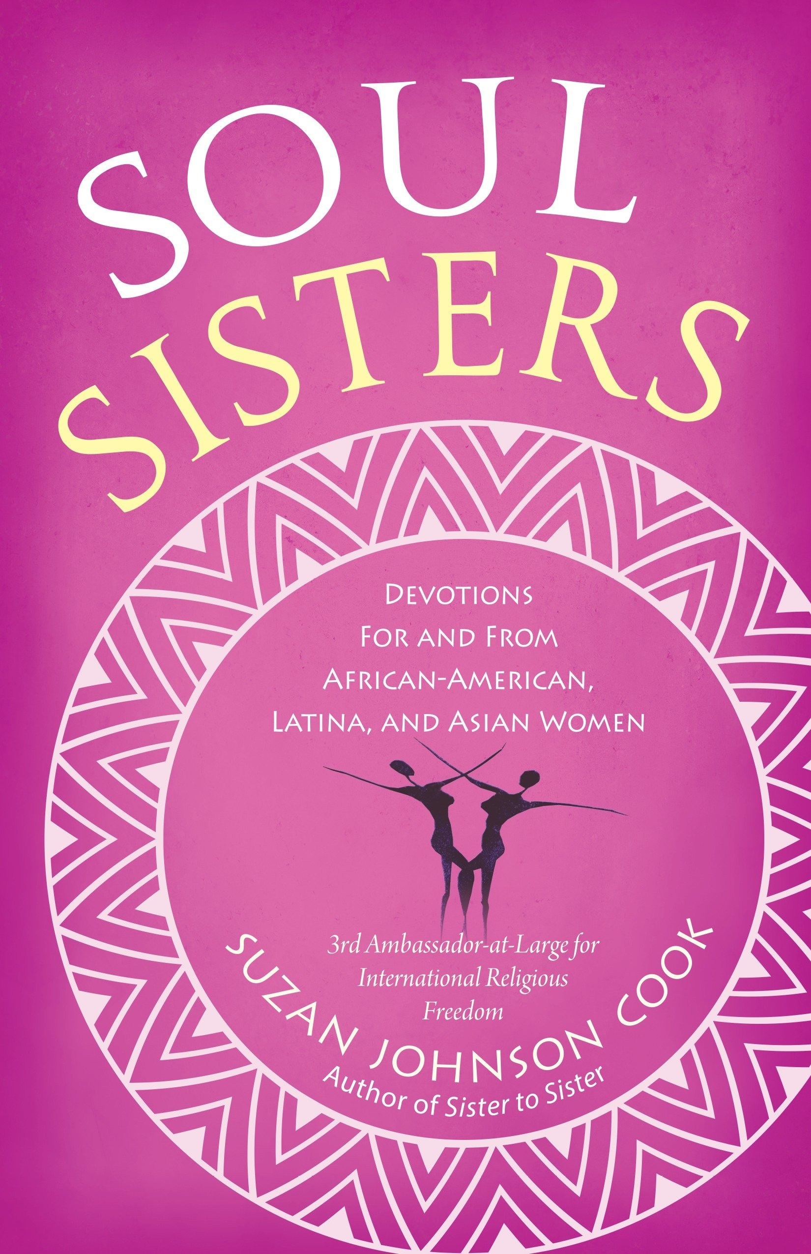 Read Online Soul Sisters: Devotions for and from African American, Latina, and Asian Women ebook