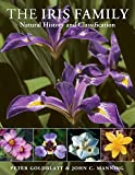 The Iris Family: Natural History and Classification